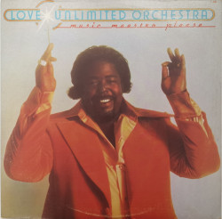 Barry White and Love Unlimited Orchestra ‎– албум Music Maestro Please