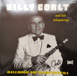 Billy Gorlt And His Whispering Ballroom Orchestra – албум Billy Gorlt And His Whispering Ballroom Orchestra