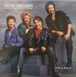Bob Seger & The Silver Bullet Band – албум Like A Rock