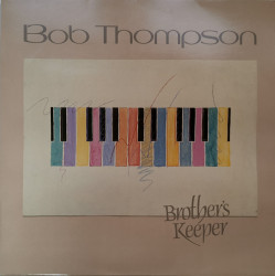Bob Thompson ‎– албум Brother's Keeper