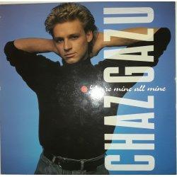 Chaz Gazu – сингъл You're Mine All Mine