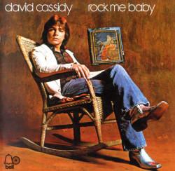 David Cassidy – албум Rock Me Baby (CD)