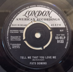 Fats Domino ‎– сингъл Tell Me That You Love Me