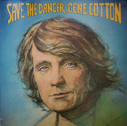 Gene Cotton ‎– албум Save The Dancer