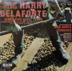 Harry Belafonte / The Bob Jones Singers – албум Songs Of The Land - Harry Belafonte Sings Five Early Songs
