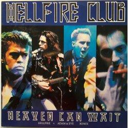 Hellfire Club – сингъл Heaven Can Wait