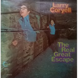 Larry Coryell ‎– албум The Real Great Escape
