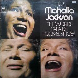 Mahalia Jackson – албум This Is The Worlds Greatest Gospel Singer