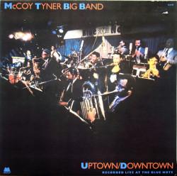 McCoy Tyner Big Band – албум Uptown/Downtown