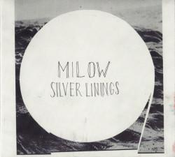Milow – албум Silver Linings (CD)