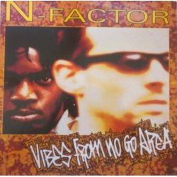 N-Factor ‎– албум Vibes From No Go Area