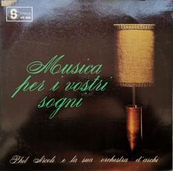 Phil Nicoli E La Sua Orchestra D'Archi – албум Musica Per I Vostri Sogni