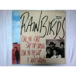 Rainbirds ‎– албум Call Me Easy Say I'm Strong Love Me My Way It Ain't Wrong