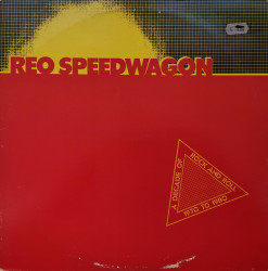 REO Speedwagon ‎– албум A Decade Of Rock And Roll 1970 To 1980