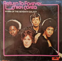 Return To Forever Featuring Chick Corea ‎– албум Hymn Of The Seventh Galaxy