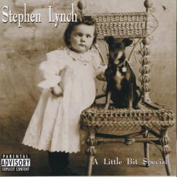 Stephen Lynch – албум A Little Bit Special (CD)