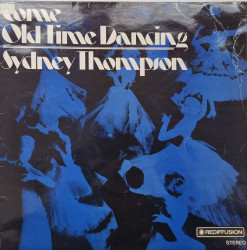 Sydney Thompson ‎– албум Come Old Time Dancing With Sydney Thompson