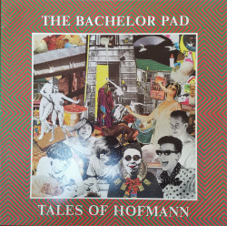 The Bachelor Pad – албум Tales Of Hofmann