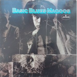 The Blues Magoos ‎– албум Basic Blues Magoos