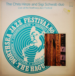 The Chris Hinze And Sigi Schwab Duo ‎– албум Live At The Northsea Jazz Festival