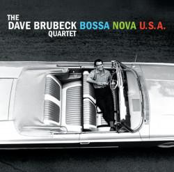 The Dave Brubeck Quartet – албум Bossa Nova U.S.A.