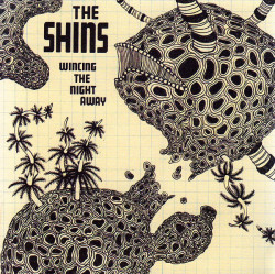 The Shins ‎– албум Wincing The Night Away (CD)