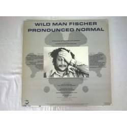 Wild Man Fischer ‎– албум Pronounced Normal