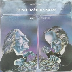 Mihály Tamás – албум Szintetizátor-Varázs