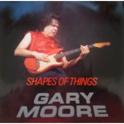 Gary Moore ‎– сингъл Shapes Of Things