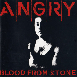 Angry – албум Blood From Stone (CD)