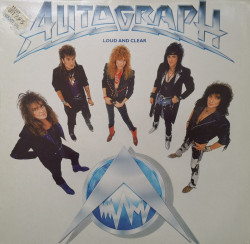 Autograph – албум Loud And Clear