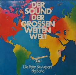 Die Peter Stuyvesant Big Band – албум Der Sound Der Grossen Weiten Welt