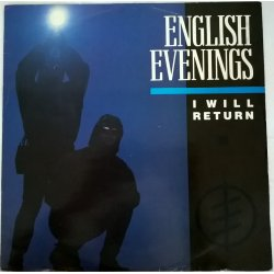 English Evenings ‎– сингъл I Will Return