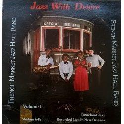 French Market Jazz Hall Band – албум Jazz With Desire