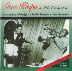 Gene Krupa And His Orchestra – албум 1939-43 Broadcasts (CD)