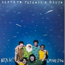 Hermeto Pascoal E Grupo – албум Brasil Universo