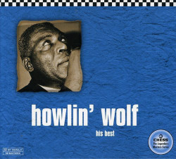 Howlin' Wolf ‎– албум His Best (CD)