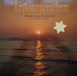 Jean Cooler's Orchestra – албум Träumereien - Musik Zum Streicheln
