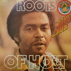 John Holt ‎– албум Roots Of Holt
