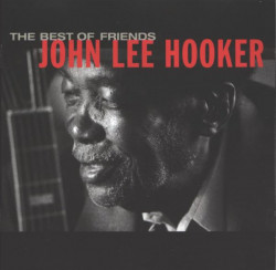 John Lee Hooker ‎– албум The Best Of Friends (CD)