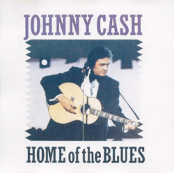 Johnny Cash ‎– албум Home Of The Blues (CD)