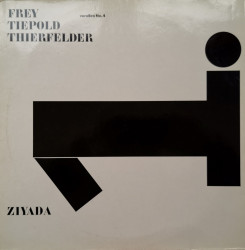 Matthias Frey / Wolfgang Tiepold / Michael Thierfelder – албум Ziyada