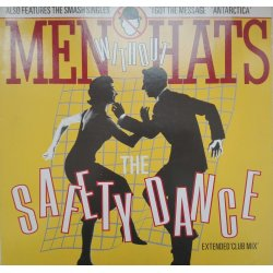 Men Without Hats ‎– сингъл The Safety Dance (Extended 'Club Mix')