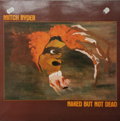 Mitch Ryder – албум Naked But Not Dead