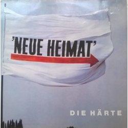 Neue Heimat – албум Die Härte