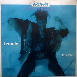 Nona Hendryx – албум Female Trouble