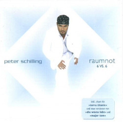 Peter Schilling – албум Raumnot 6 VS. 6 (CD)