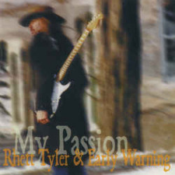 Rhett Tyler & Early Warning – албум My Passion (CD)