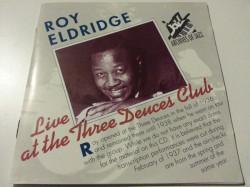 Roy Eldridge – албум Live At The Three Deuces Club (CD)