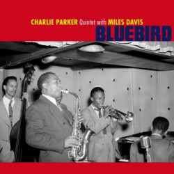 The Charlie Parker Quintet With Miles Davis ‎– албум Bluebird